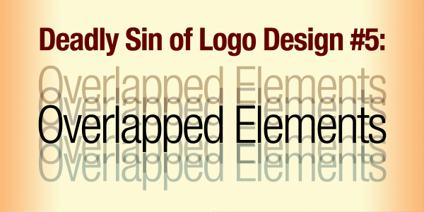 Deadly Sin of Logo Design #5: Overlapped Elements