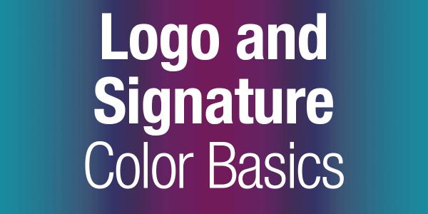 Logo and Signature Color Basics