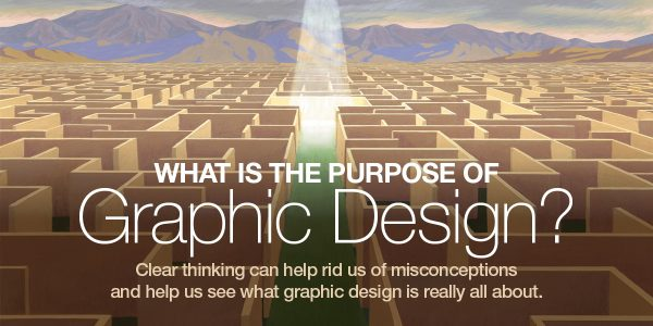 What is the Purpose of Graphic Design?